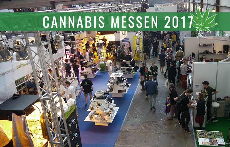 Cannabis Messen 2017